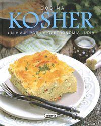 COCINA KOSHER. UN VIAJE POR LA GASTRONOMÍA JUDÍA
