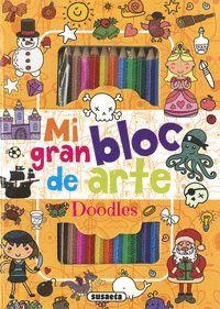DOODLES. MI GRAN BLOC DE ARTE (NARANJA)