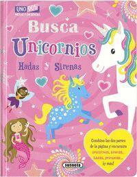 BUSCA UNICORNIOS, HADAS Y SIRENAS
