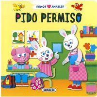 PIDO PERMISO. SOMO S AMABLES