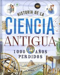 HISTORIA DE LA CIENCIA ANTIGUA