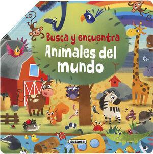 ANIMALES DEL MUNDO. BUSCA Y ENCUENTRA