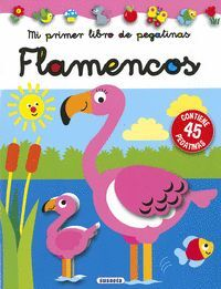 FLAMENCOS. MI PRIMER LIBRO DE PEGATINAS