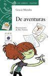 DE AVENTURAS (PREMIO SGAE DE TEATRO INFANTIL Y JUVENIL 2012)