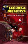 OPERACIÓN PETROGLIFO - LECHUZA DETECTIVE 2