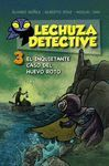 INQUIETANTE CASO DEL HUEVO ROTO, EL - LECHUZA DETECTIVE 3