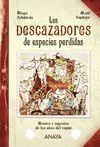 DESCAZADORES DE ESPECIES PERDIDAS, LOS