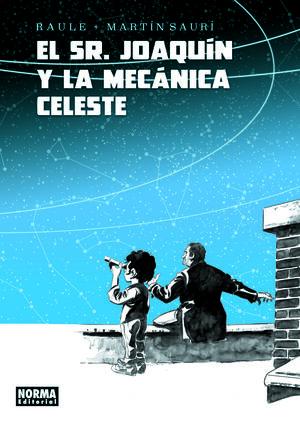 EL SR. JOAQUÍN Y LA MECÁNICA CELESTE