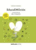 EDUCAEMOCION. LA ESCUELA DEL CORAZÓN + CD