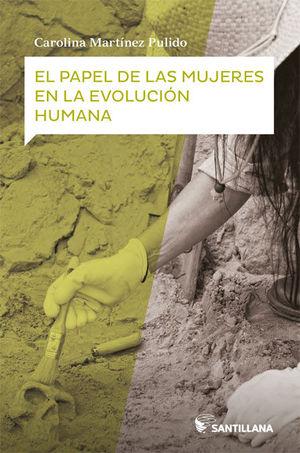 EL PAPEL DE LAS MUJERES EN LA EVOLUCIÓN HUMANA
