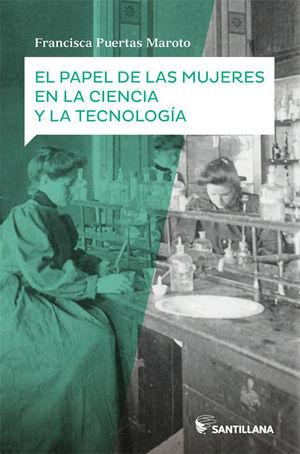 EL PAPEL DE LAS MUJERES EN LA CIENCIA Y LA TECNOLOGIA