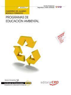 PROGRAMAS DE EDUCACIÓN AMBIENTAL (MF0806_3). CUADERNO DEL ALUMNO