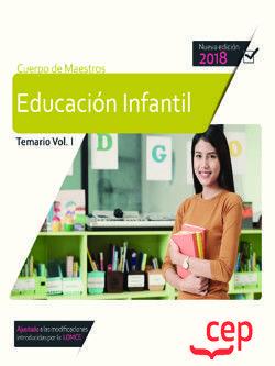 CUERPO DE MAESTROS. EDUCACIÓN INFANTIL. TEMARIO VOL. I