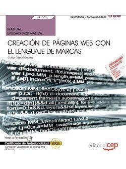 MANUAL. CREACIÓN DE PÁGINAS WEB CON EL LENGUAJE DE MARCAS (UF1302/MF0950_2). CER