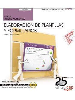 MANUAL. ELABORACIÓN DE PLANTILLAS Y FORMULARIOS (UF1304/MF0950_2). CERTIFICADOS