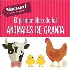 EL PRIMER LIBRO DE LOS ANIMALES DE GRANJA