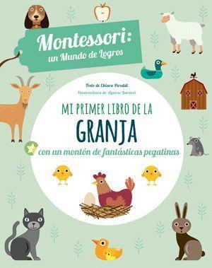MI PRIMER LIBRO DE LA GRANJA - MONTESSORI: UN MUNDO DE LOGROS
