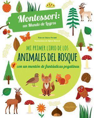 MI PRIMER LIBRO DE LOS ANIMALES DEL BOSQUE - MONTESSORI: UN MUNDO DE LOGROS
