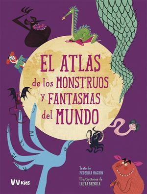 ATLAS DE LOS MONSTRUOS Y FANTASMAS MUNDO