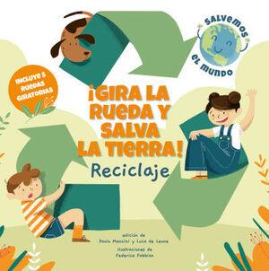 GIRA LA RUEDA Y SALVA LA TIERRA! RECICLAJE (VVKID
