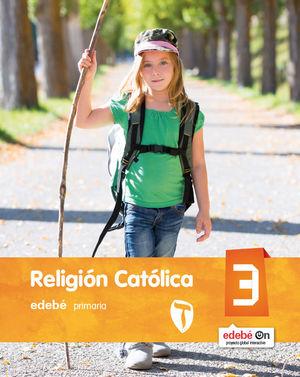 RELIGIÓN CATÓLICA 3º PRIMARIA