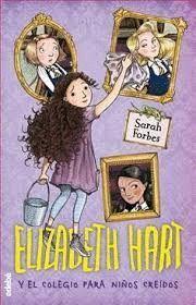 ELIZABETH HART Y EL COLEGIO PARA NIÑOS CREIDOS 1