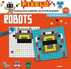 PIXELO ROBOTS
