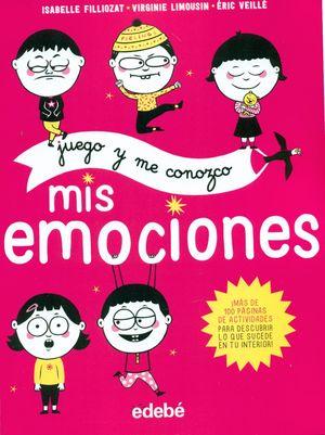 JUEGO Y ME CONOZCO. MIS EMOCIONES