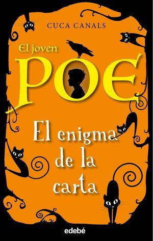 EL JOVEN POE 4. EL ENIGMA DE LA CARTA