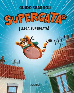 SUPERGATA 1. LLEGA SUPERFATA!
