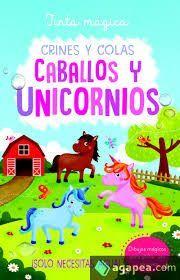 CABALLOS Y UNICORNIOS. CRINES Y COLAS - TINTA MÁGICA