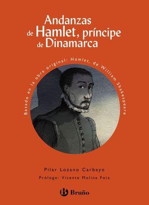 ANDANZAS DE HAMLET, PRÍNCIPE DE DINAMARCA