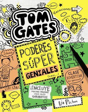 PODERES SÚPER GENIALES (CASI...) - TOM GATES 10