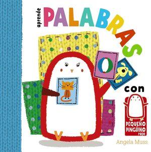APRENDE PALABRAS CON EL PEQUEÑO PINGÜINO ROJO