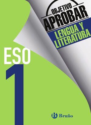 OBJETIVO APROBAR LENGUA Y LITERATURA 1 ESO