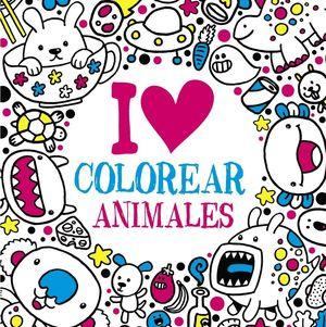 I LOVE COLOREAR. ANIMALES