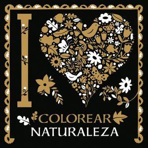 I LOVE COLOREAR. NATURALEZA