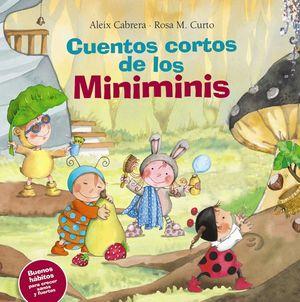 CUENTOS CORTOS DE LOS MINIMINIS