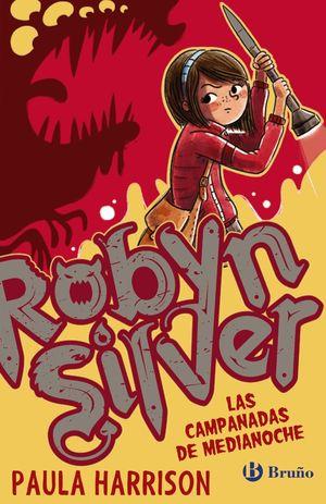 ROBYN SILVER. LAS CAMPANADAS DE MEDIANOCHE