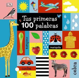 TUS PRIMERAS 100 PALABRAS