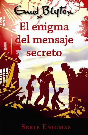 EL ENIGMA DEL MENSAJE SECRETO - SERIE ENIGMAS 2