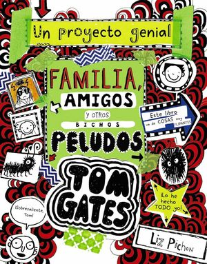 TOM GATES. FAMILIA, AMIGOS Y OTROS BICHOS PELUDOS