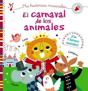 EL CARNAVAL DE LOS ANIMALES. MIS HISTORIAS MUSICALES