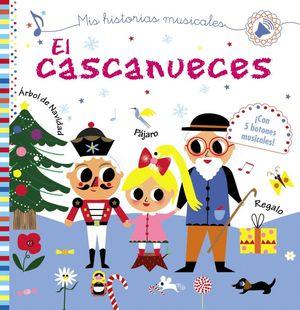 EL CASCANUECES. MIS HISTORIAS MUSICALES