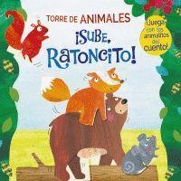 SUBE, RATONCITO!. TORRE DE ANIMALES