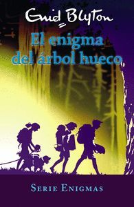 EL ENIGMA DEL ÁRBOL HUECO. SERIE ENIGMAS