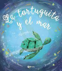 LA TORTUGUITA Y EL MAR