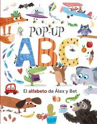 POP-UP ABC. EL ALFABETO DE ÁLEX Y BET (BILINGUE)