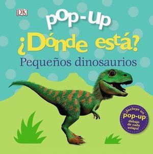 POP-UP. DÓNDE ESTÁ LOS DINOSAURIOS