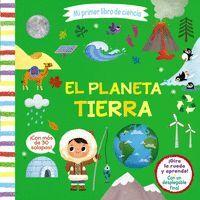 EL PLANETA TIERRA. MI PRIMER LIBRO DE CIENCIA